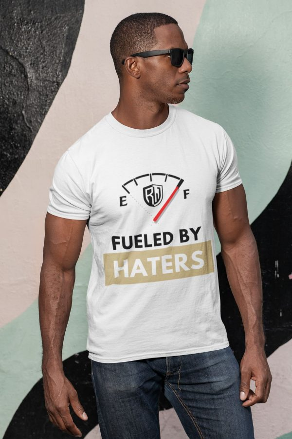 Fueled By Haters Mens Shirt 2